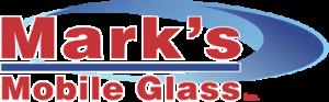 Mark's Mobile Glass – Auto Glass Tech